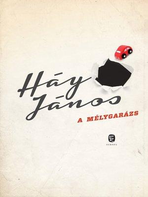 cover image of A mélygarázs