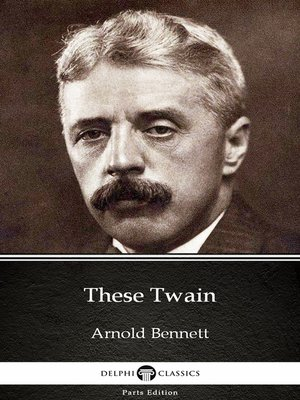 cover image of These Twain by Arnold Bennett