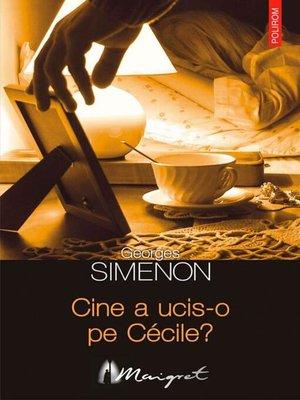 cover image of Cine a ucis-o pe Cécile?