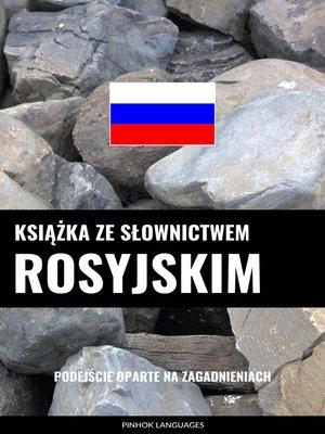 cover image of Książka ze słownictwem rosyjskim