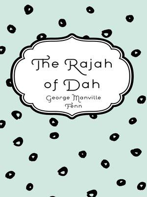 cover image of The Rajah of Dah