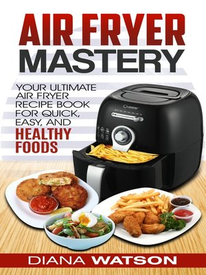 cover image of Air Fryer Mastery Cookbook