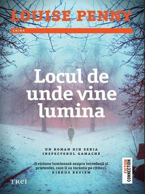 cover image of Locul de unde vine lumina