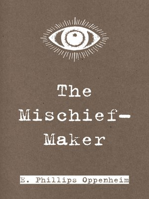 cover image of The Mischief-Maker