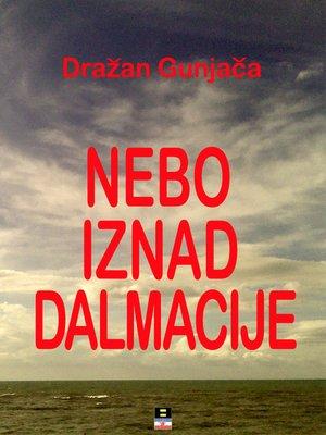 cover image of NEBO IZNAD DALMACIJE