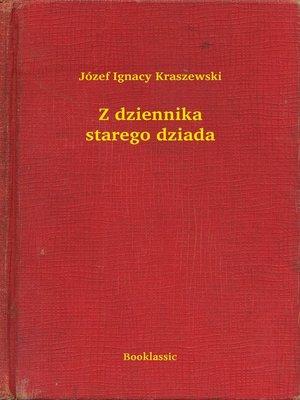 cover image of Z dziennika starego dziada