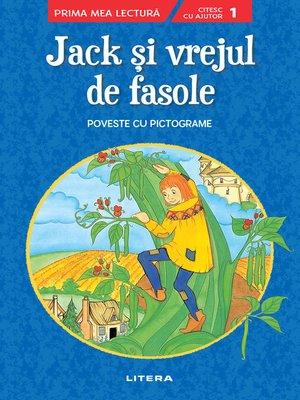 cover image of Jack si vrejul de fasole. Poveste cu pictograme