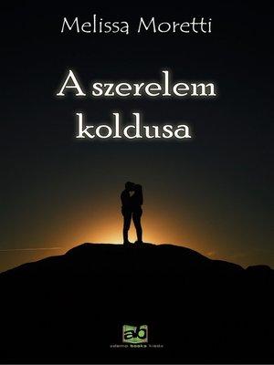 cover image of A szerelem koldusa