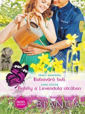 cover image of Babaváró buli, Rejtély a Levendula utcában