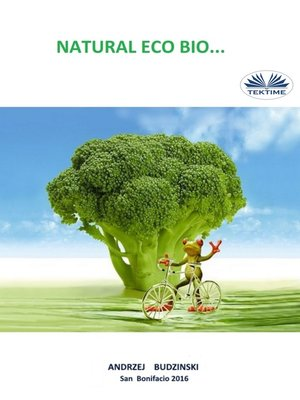 cover image of Natural Eco Bio...