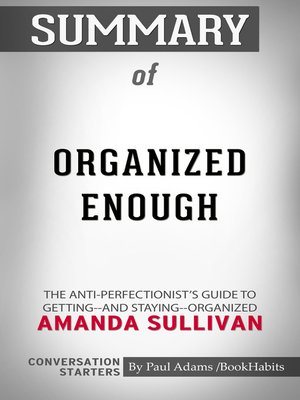 cover image of Summary of Organized Enough