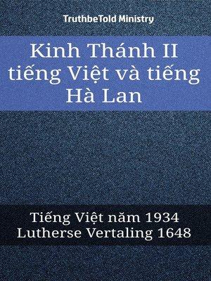 cover image of Kinh Thánh II tiếng Việt và tiếng Hà Lan