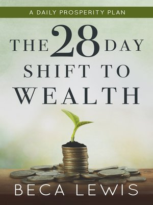 cover image of The 28 Day Shift To Wealth