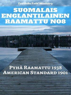 cover image of Suomalais Englantilainen Raamattu No8