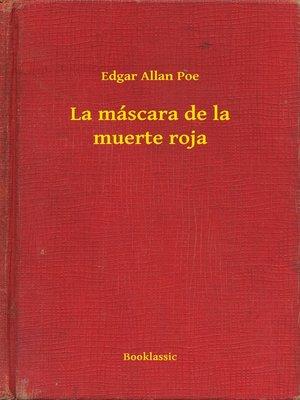 cover image of La máscara de la muerte roja