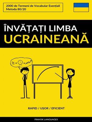 cover image of Învățați Limba Ucraineană--Rapid / Ușor / Eficient