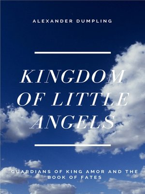 cover image of Kingdom of Little Angels