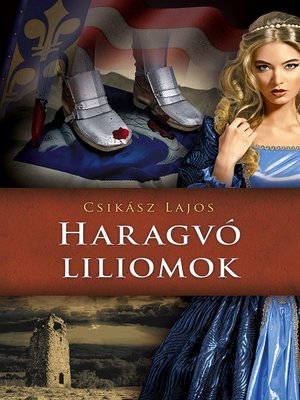 cover image of Haragvó liliomok