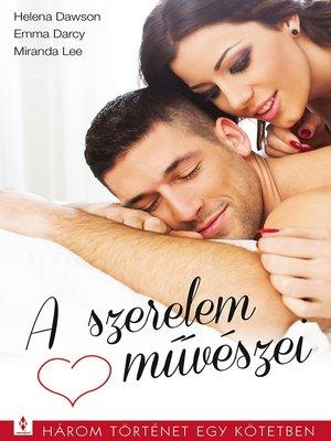 cover image of A szerelem művészei