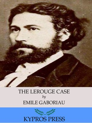 cover image of The Lerouge Case: The Widow Lerouge