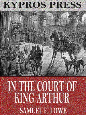 cover image of In the Court of King Arthur