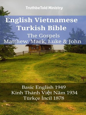 cover image of English Vietnamese Turkish Bible--The Gospels--Matthew, Mark, Luke & John