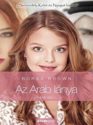 cover image of Az Arab lánya