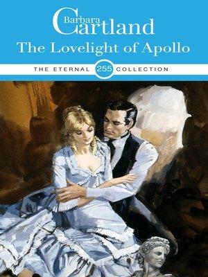 cover image of The Love Light of Apollo