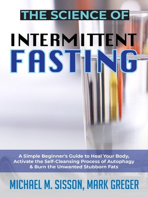 cover image of The Science of Intermittent Fasting