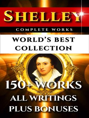 cover image of Percy Bysshe Shelley Complete Works – World's Best Collection