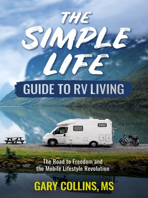 cover image of The Simple Life Guide To RV Living
