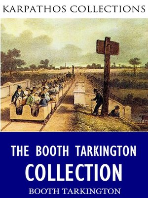 cover image of The Booth Tarkington Collection