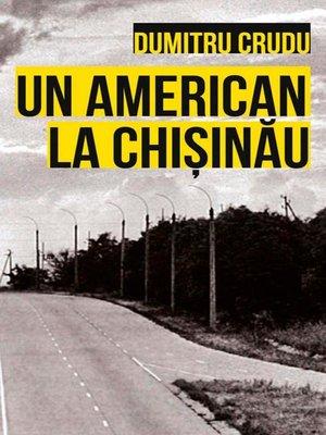 cover image of Un american la Chișinău