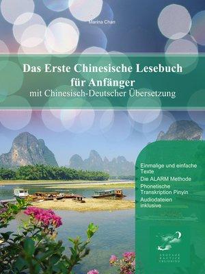cover image of Das Erste Chinesische Lesebuch für Anfänger