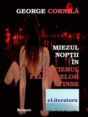 cover image of Miezul nopții în cartierul felinarelor stinse