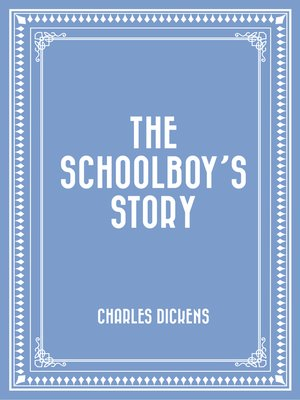 cover image of The Schoolboy's Story