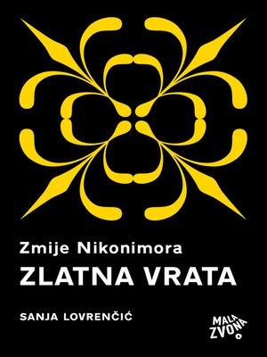 cover image of Zmije Nikonimora, 3. dio - Zlatna vrata