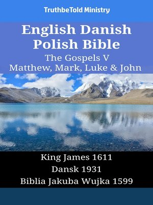 cover image of English Danish Polish Bible--The Gospels V--Matthew, Mark, Luke & John