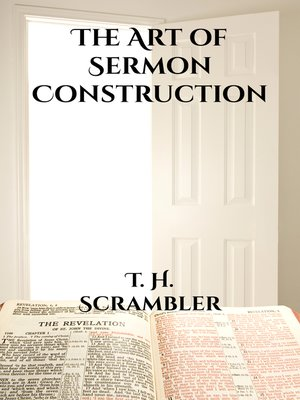 cover image of The Art of Sermon Construction