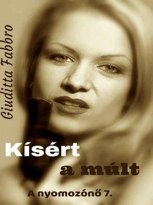 cover image of Kísért a múlt