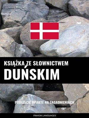 cover image of Książka ze słownictwem duńskim
