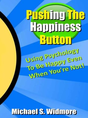cover image of Pushing The Happiness Button
