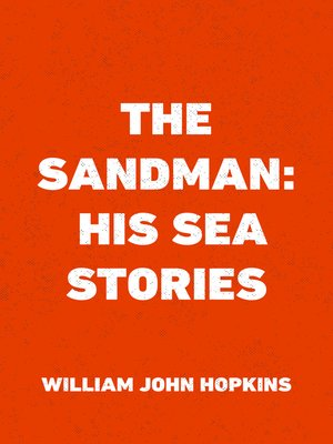 cover image of The Sandman: His Sea Stories