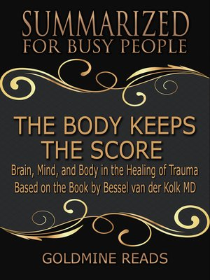 cover image of The Body Keeps the Score - Summarized for Busy People