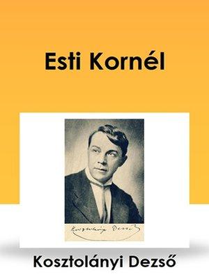 cover image of Esti Kornél