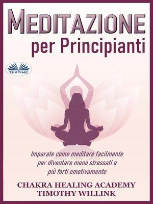 cover image of Meditazione Per Principianti