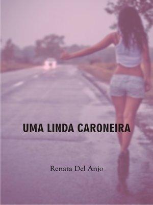 cover image of Uma linda caroneira