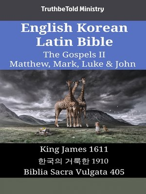 cover image of English Korean Latin Bible--The Gospels II--Matthew, Mark, Luke & John