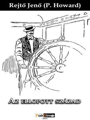 cover image of Az ellopott század