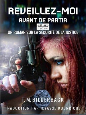 cover image of Réveillez-Moi Avant De Partir